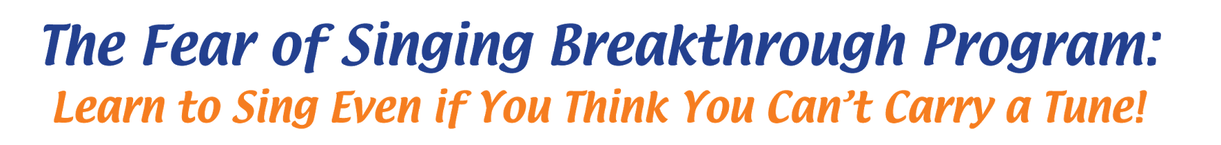The Fear of Singing Breakthrough Program Logo